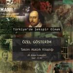 Türkiye'de Şekspir Olmak Özel Gösterim Türkiye'de Şekspir Olmak Özel Gösterim