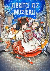 Kibritçi kız müzikali Zorlu Çocuk Tiyatrosunu ücretsiz izleme